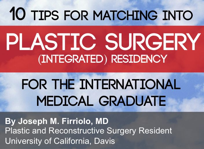 10 Tips for Matching into Plastic Surgery (Integrated) Residency for the International Medical Graduate